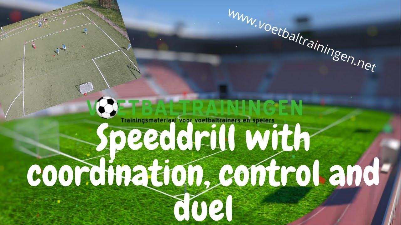 Speeddrill met loopcoördinatie, balcontrole en duel